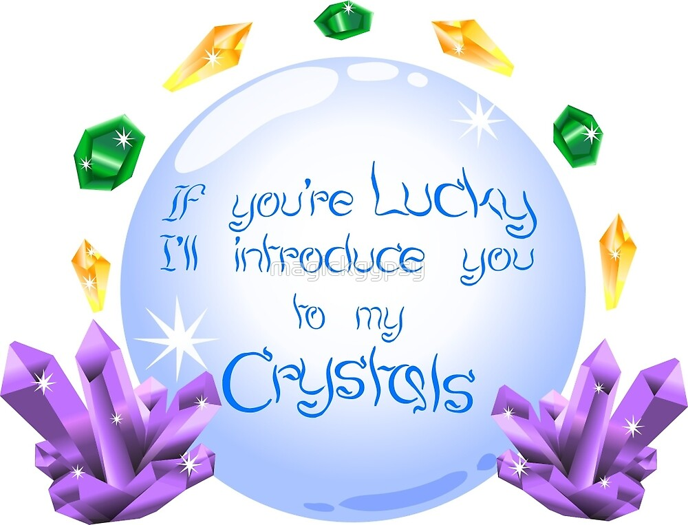 Lucky Crystal by magickgypsy