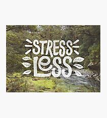 Stress Less Photographic Print