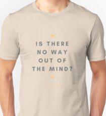 Sylvia Plath quote Unisex T-Shirt