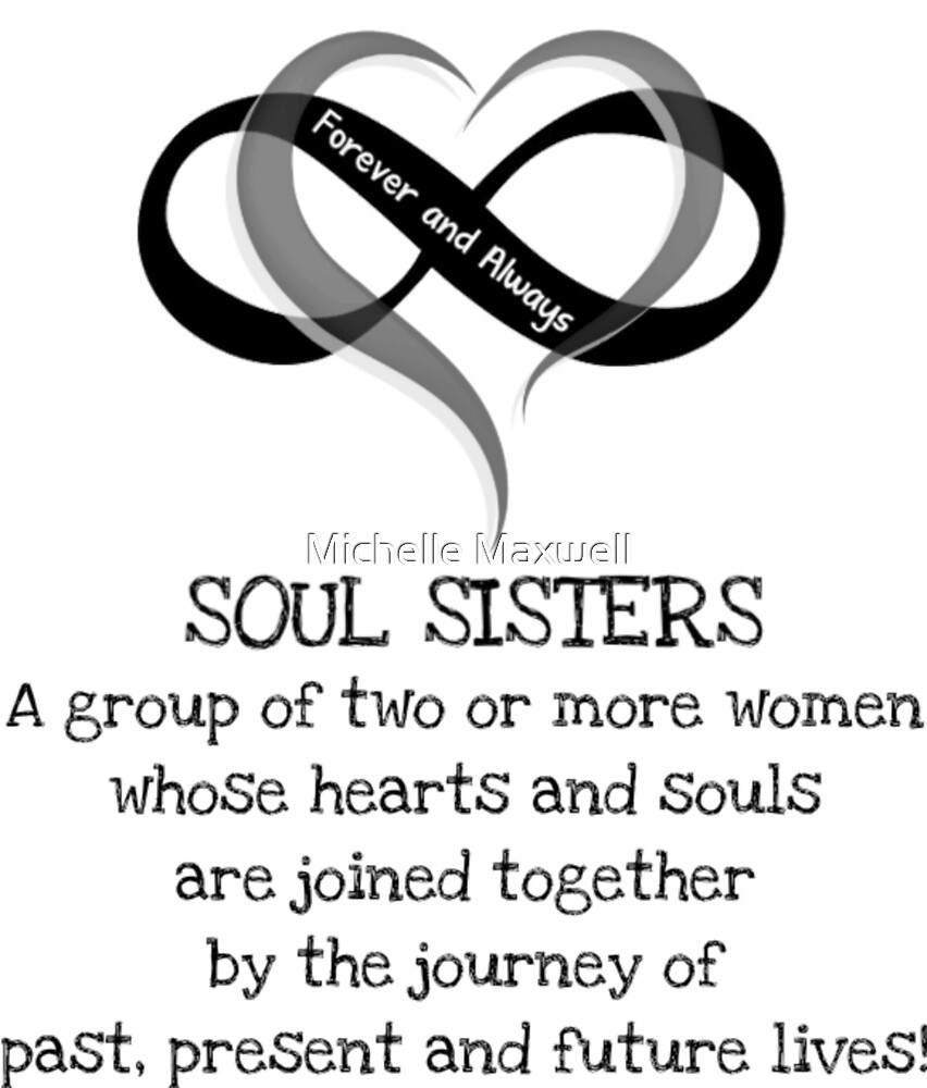 Soul Sisters Are Forever by Michelle Maxwell
