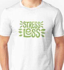 Stress Less T-Shirt