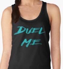 DUEL ME Women's Tank Top