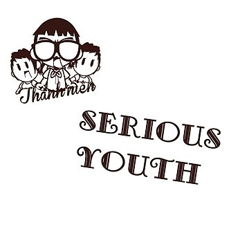 Serious Youth - T shirts, Hoodies by keosmile