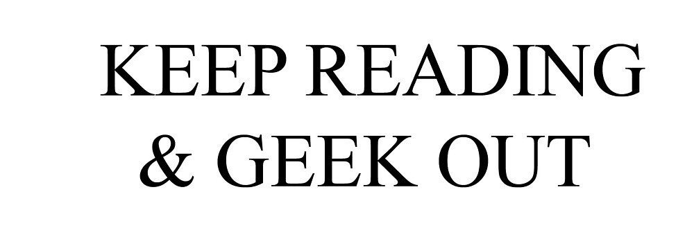 Keep Reading and Geek Out by usernameshop