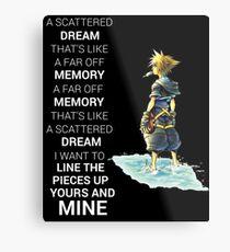 Kingdom Hearts Dream Quote Metal Print