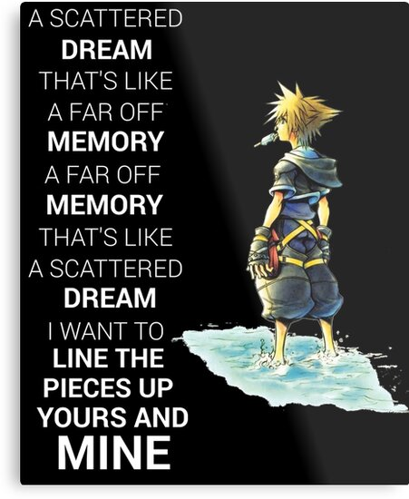 Kingdom Hearts Quotes | Kingdom Hearts Dream Quote Metal Prints By Raw95 Redbubble