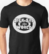 Sick, sad reverse world Unisex T-Shirt