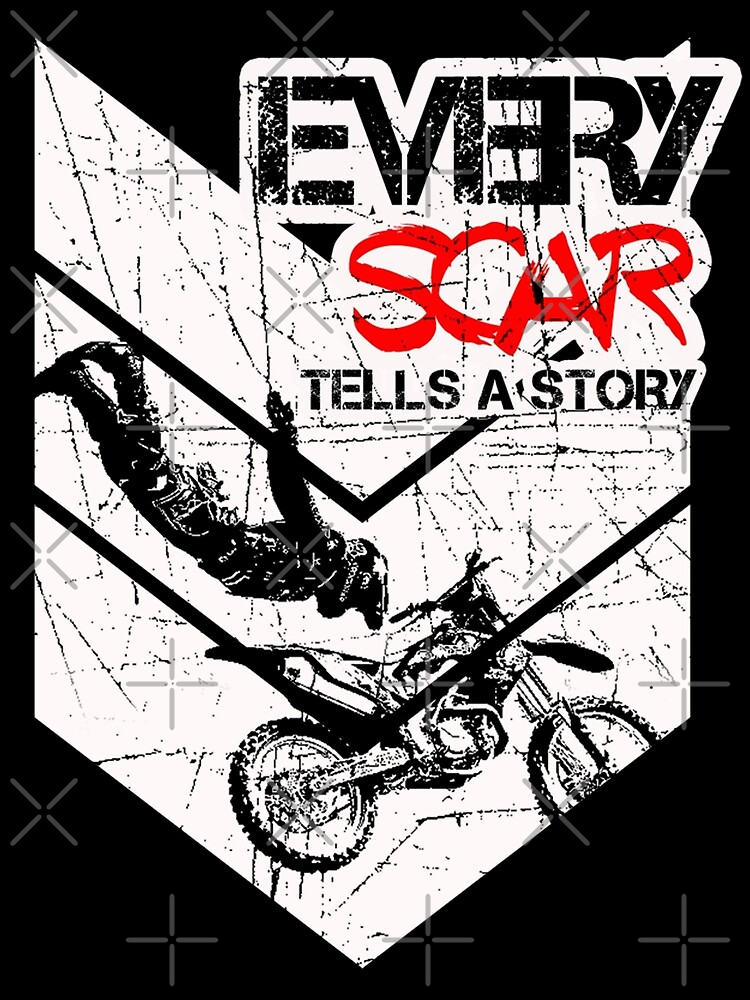 EVERY SCAR TELLS A STORY by TEEjDESIGN