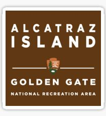 Alcatraz Island Golden Gate National Recreation Area sign Sticker