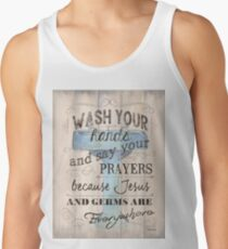 Wash Your Hands... Tank Top