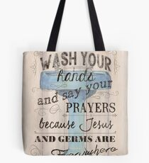 Wash Your Hands... Tote Bag