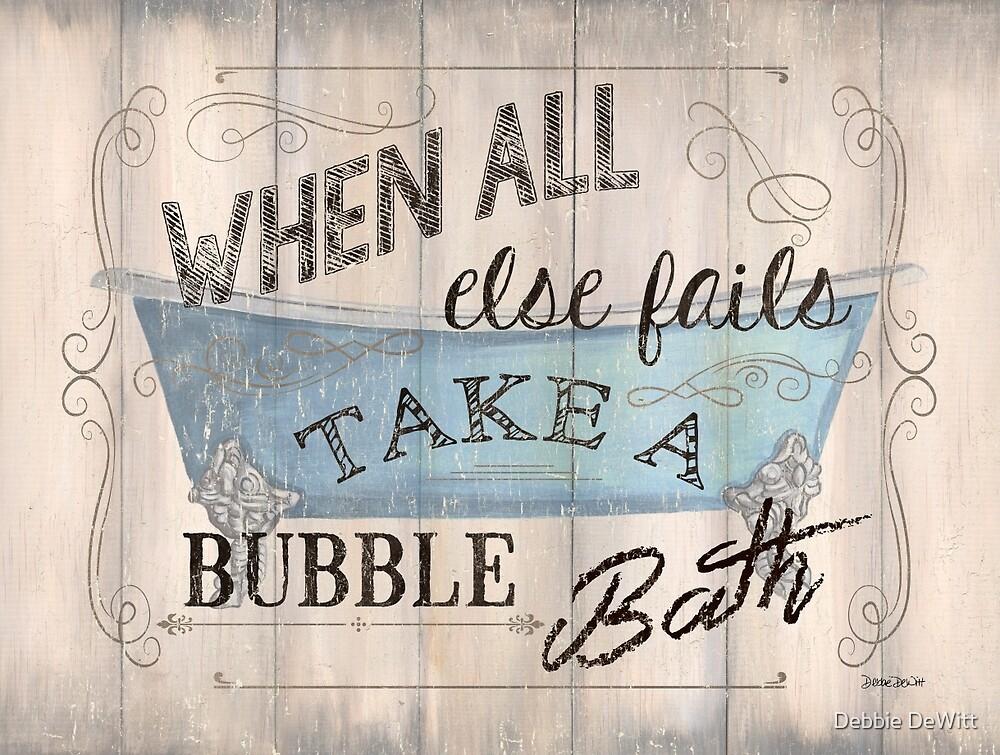 When All Else Fails... by Debbie DeWitt