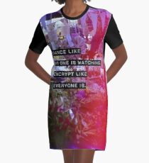 Encrypt like everyone is watching (colour BG) Graphic T-Shirt Dress
