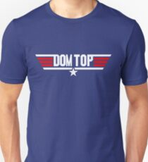 Dom Top Gun Unisex T-Shirt