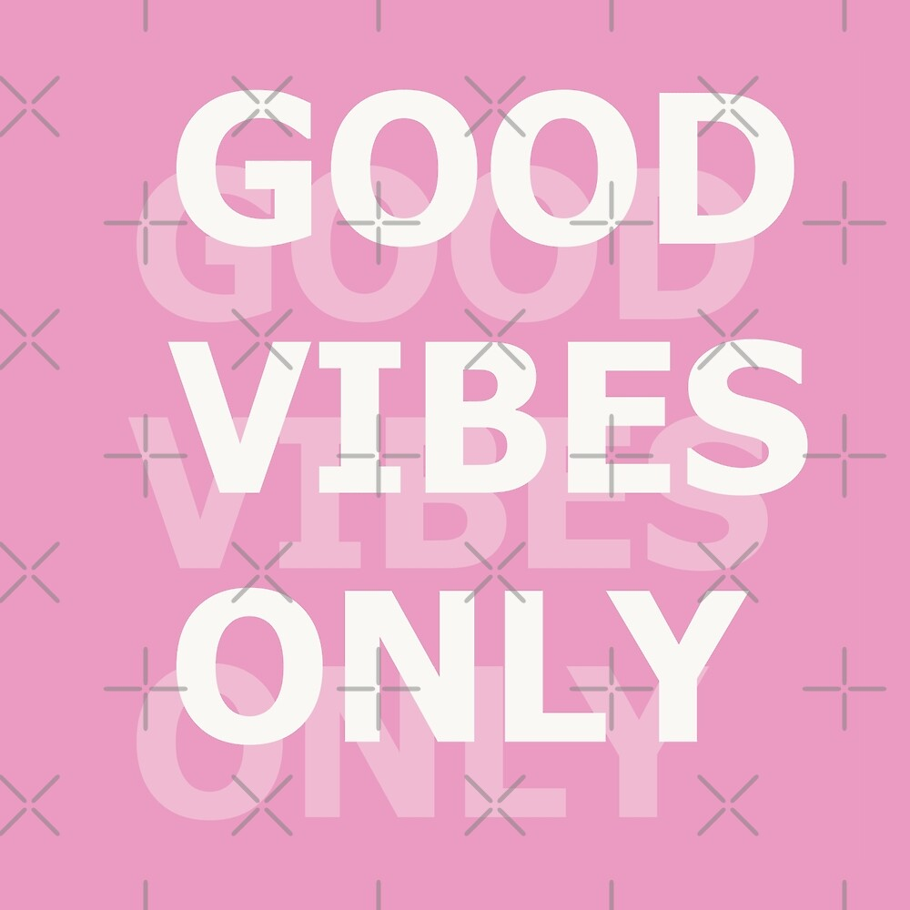Good Vibes Only - Pink by AmyJacksonArt