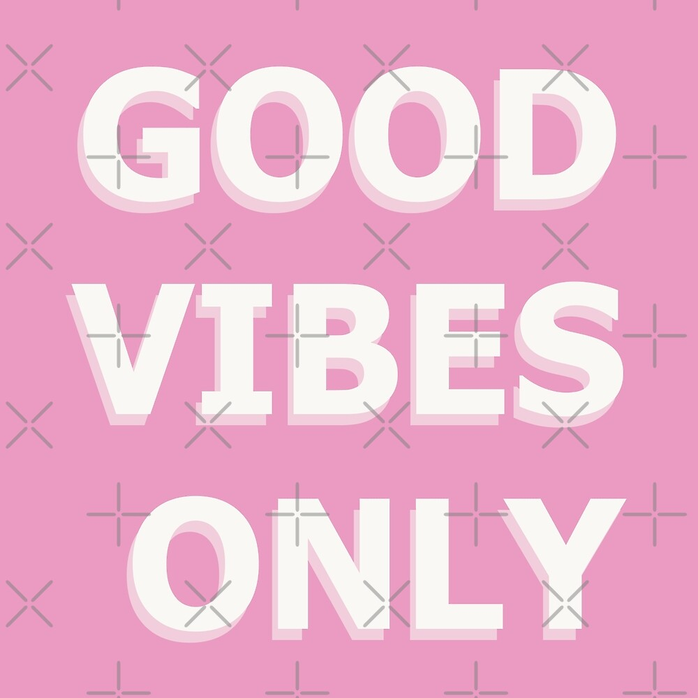 Good Vibes Only 2D by AmyJacksonArt