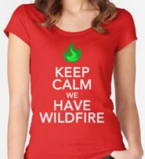 Keep Calm We Have Wild Fire Women's Fitted Scoop T-Shirt