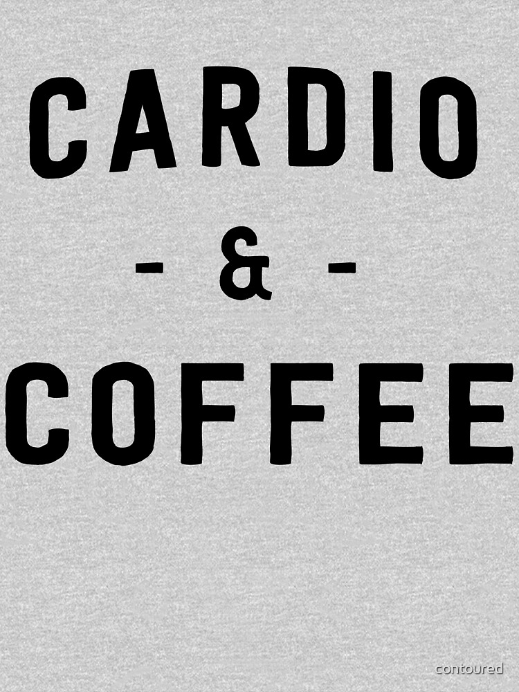 Cardio and Coffee by contoured