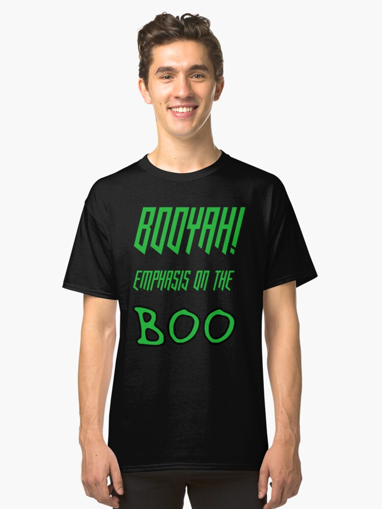 Emphasis On The Boo Classic T-Shirt Front