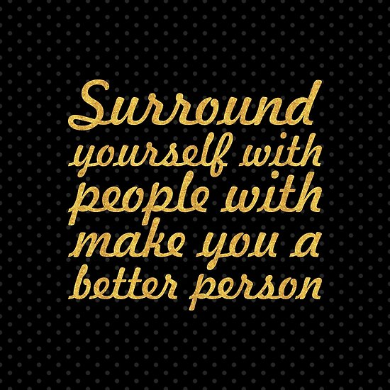 Surround yourself with... Life Inspirational Quote (Square) by Powerofwordss