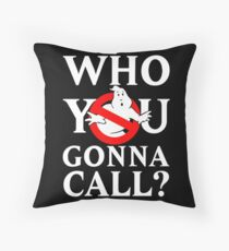 "Ghost Busters logo White ""Who you gonna call"" Throw Pillow"