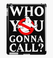 """Ghost Busters logo White """"Who you gonna call"""" iPad Case/Skin"""