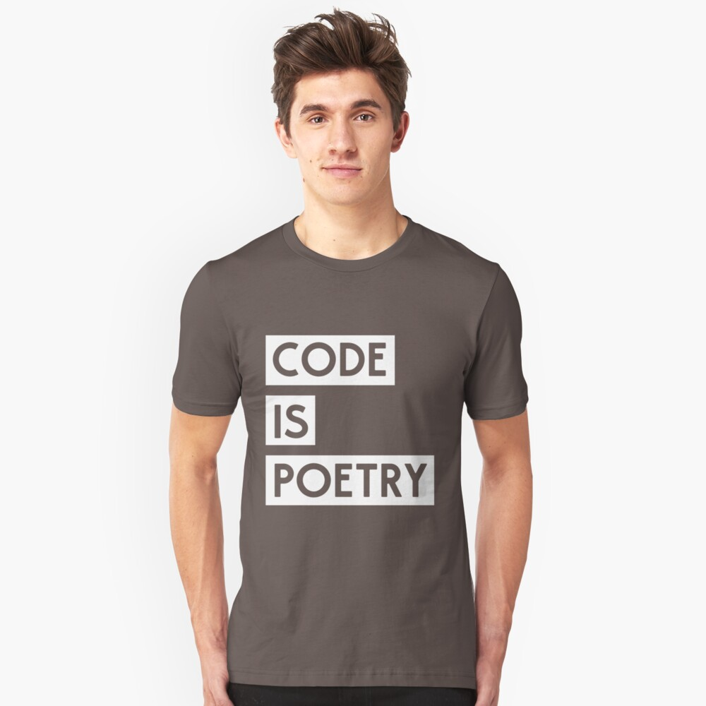 Code is Poetry Unisex T-Shirt Front