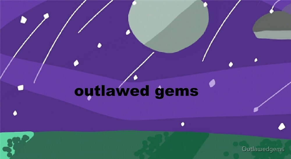 Outlawed gems background art merch by Outlawedgems