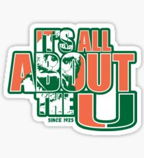 It's All About The U Sticker