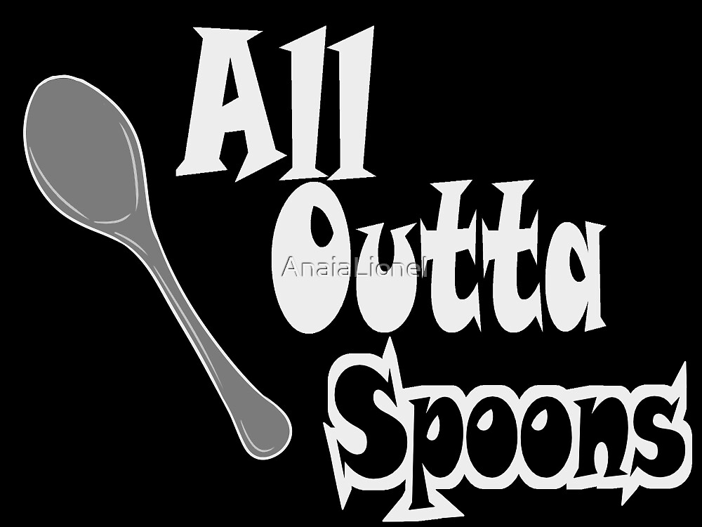 All Outta Spoons Lite by AnaiaLionel