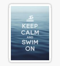 Keep Calm and Swim On Sticker