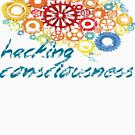 Hacking Consciousness Creative Smart Thinking  by HomeTimeArt