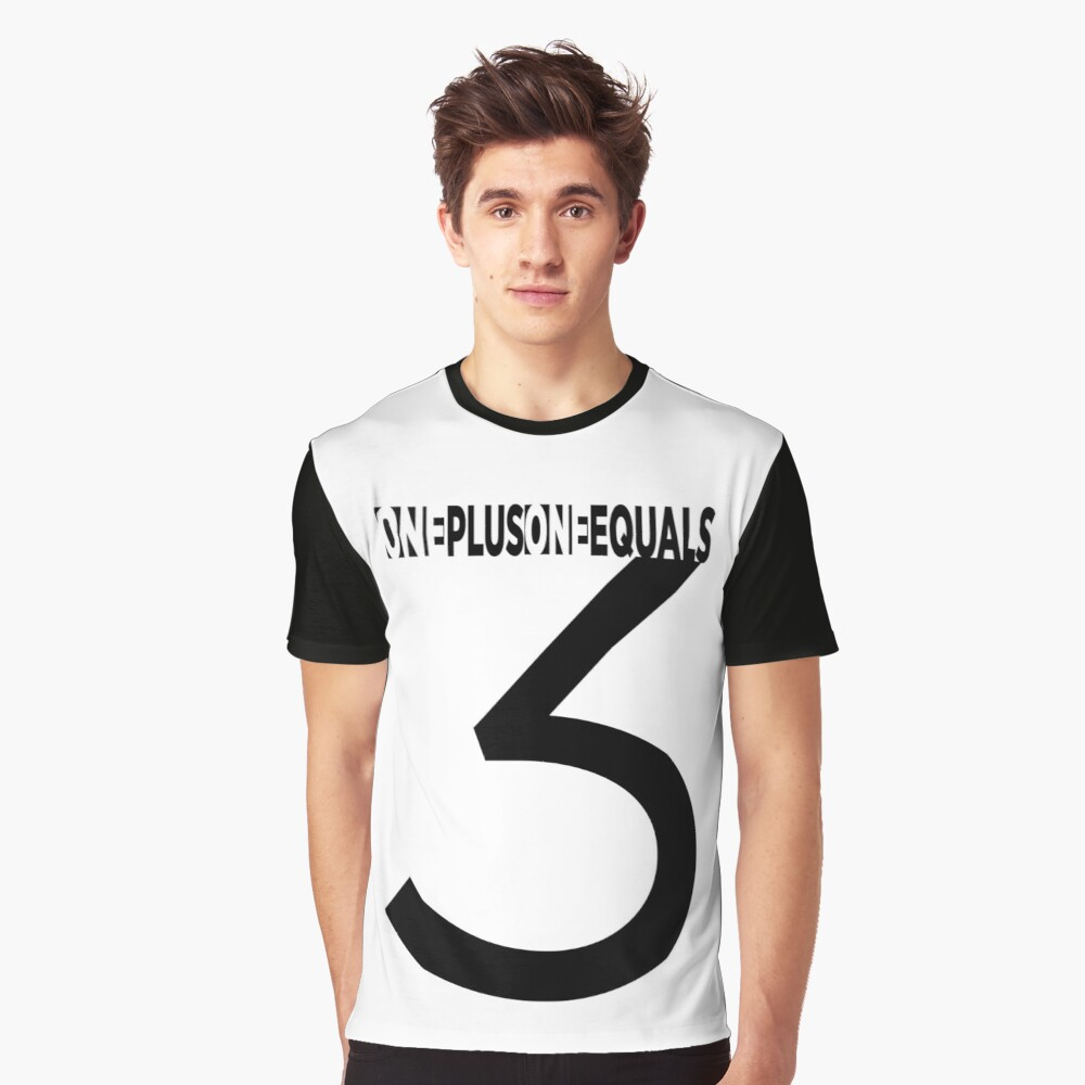 One Plus One Equals Graphic T-Shirt Front