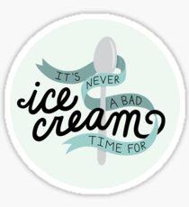 Pegatina Nunca es un mal momento para el helado