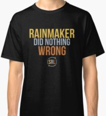 Rainmaker Did Nothing Wrong - SRL Color Classic T-Shirt