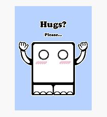 Hugs? Photographic Print