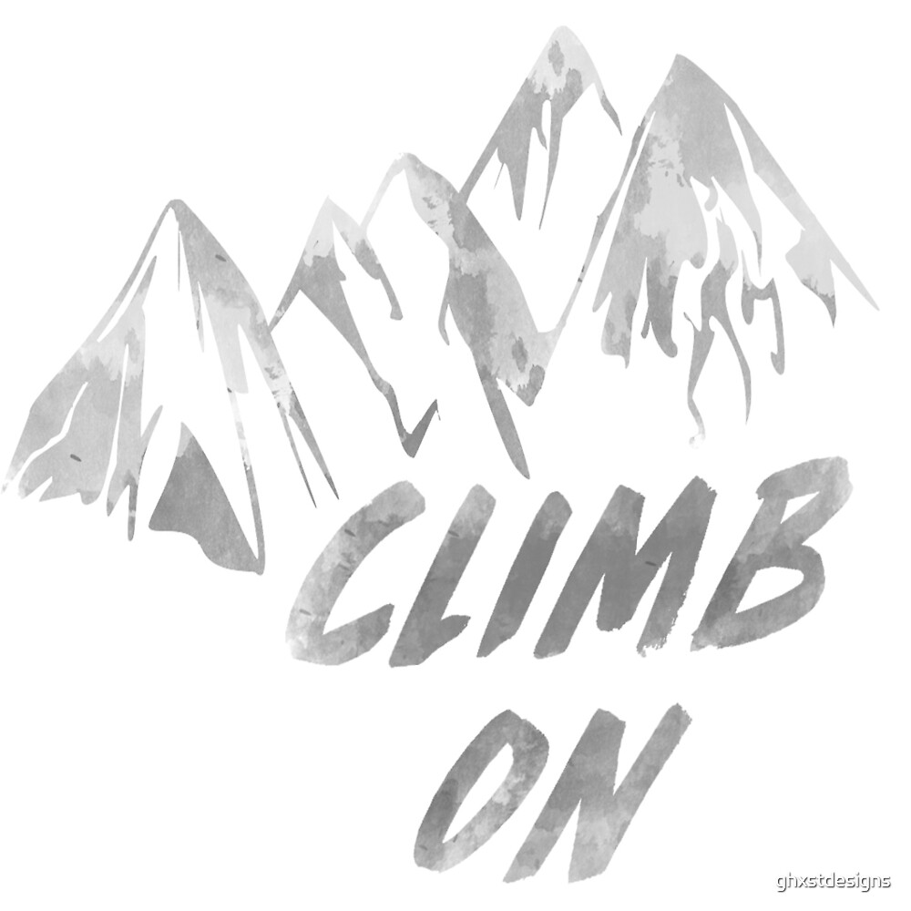 Climb On by ghxstdesigns