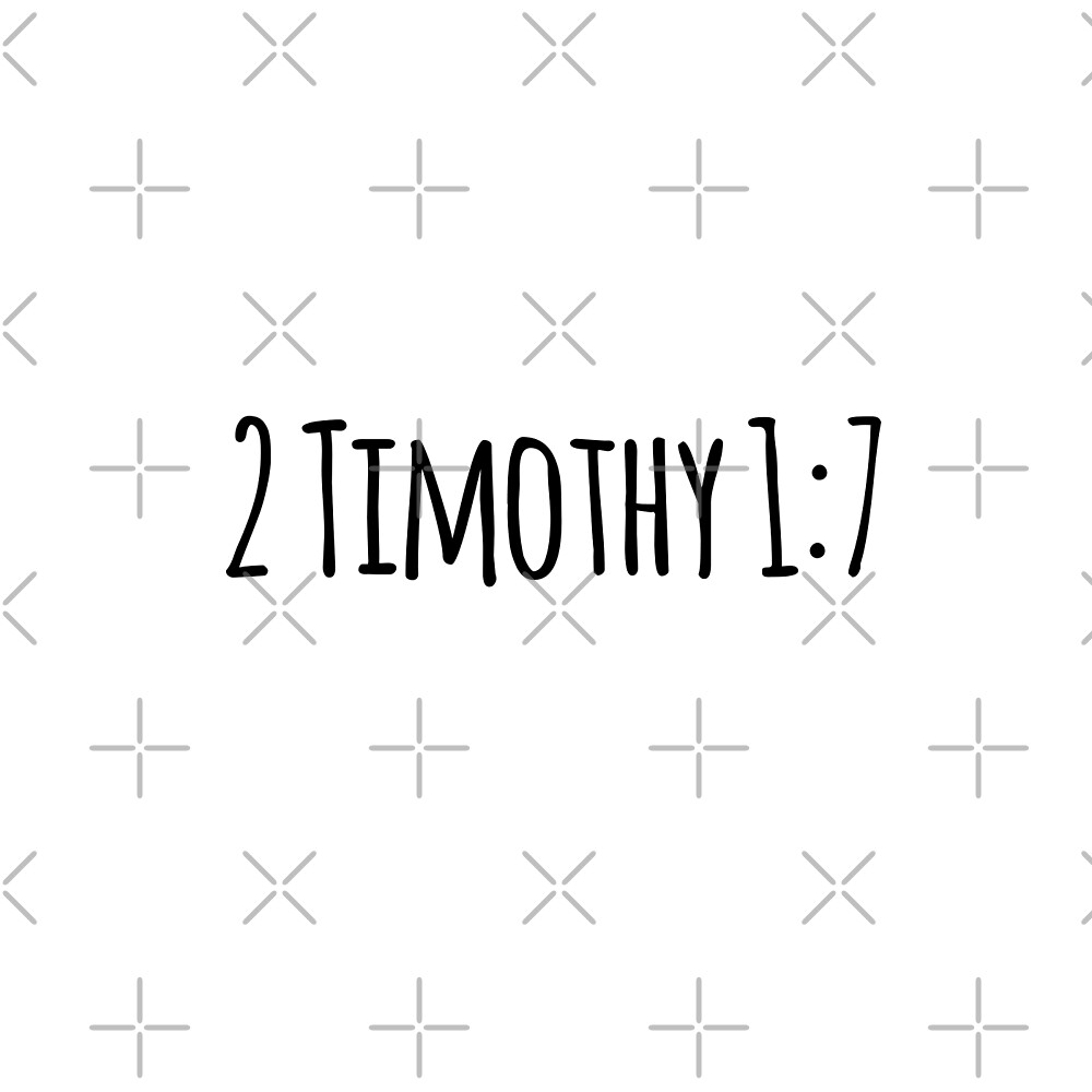 2 Timothy 1:7 by Olivia Lee