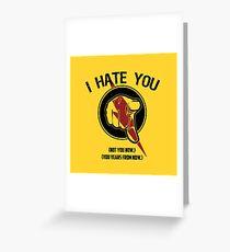 I HATE TIMETRAVEL Greeting Card