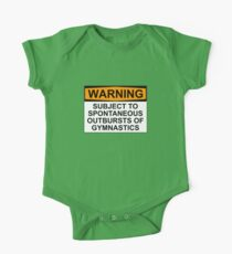 WARNING: SUBJECT TO SPONTANEOUS OUTBURSTS OF GYMNASTICS Kids Clothes