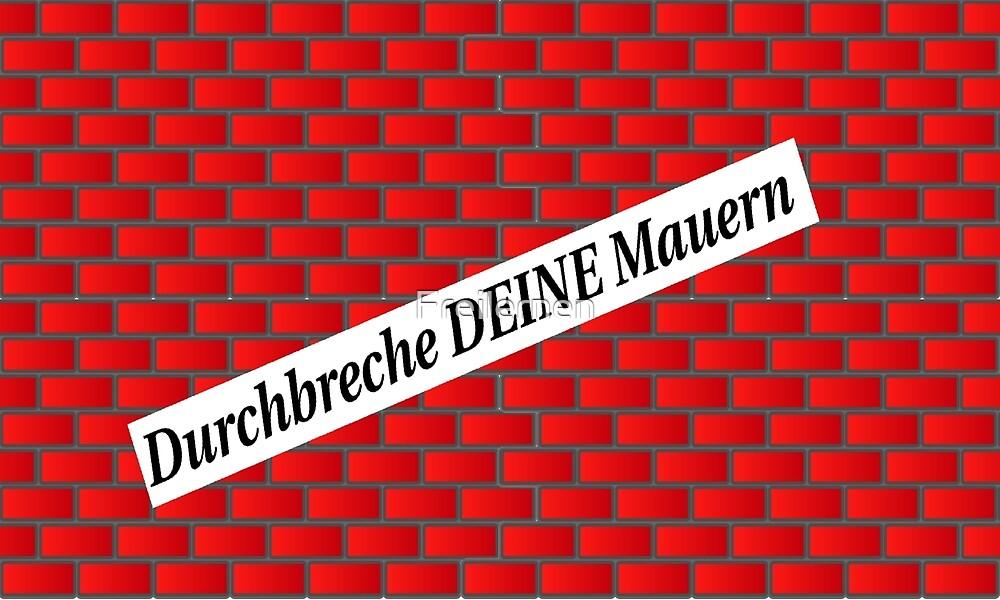 Break through your walls! by Freilernen