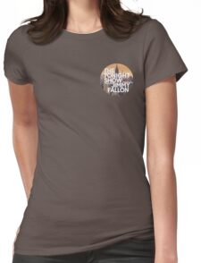 new york jimmy fallon Womens Fitted T-Shirt