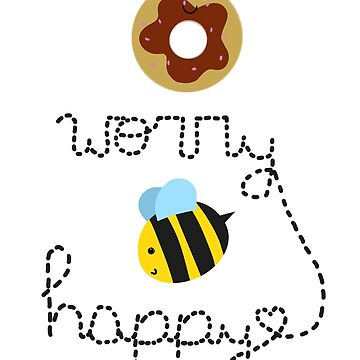 Donut worry, Bee happy by winquts