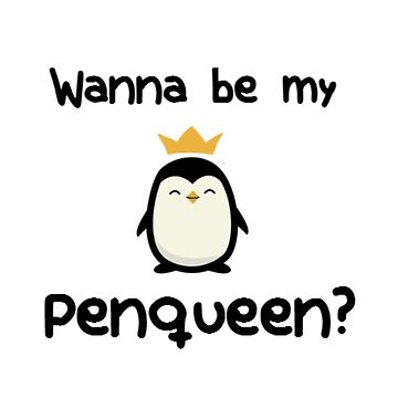 Wanna be my penqueen? by winquts