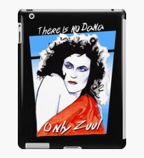 There is no Dana. Only Zuul. iPad Case/Skin