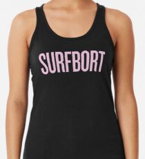 SURFBORT with yonce Racerback Tank Top