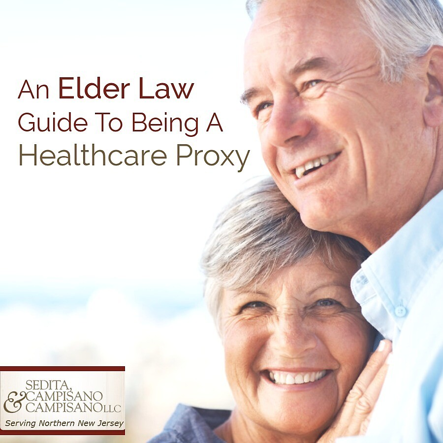 An Elder Law Guide To Being A Healthcare Proxy by Sedita, Campisano &  Campisano LLC