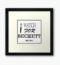 I WATCH FOR BECKETT Framed Print