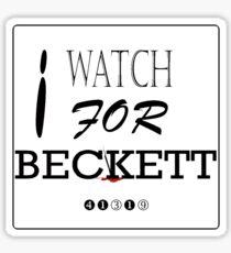 I WATCH FOR BECKETT Sticker