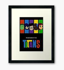 Erinnere dich an die Titanen Gerahmtes Wandbild